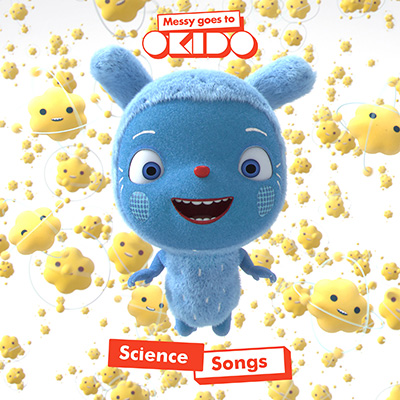 Messy Goes To OKIDO Science Songs