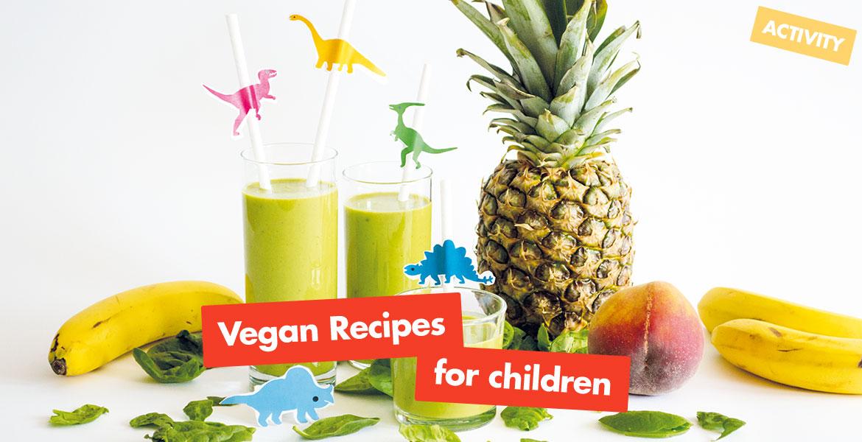 Vegan Recipes For Children