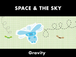 Space & The Sky - Gravity